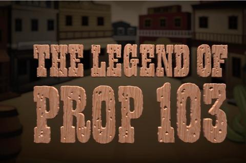 The Legend of Prop 103